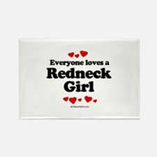 Everyone loves a Redneck girl Rectangle Magnet