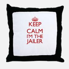 Keep calm I'm the Jailer Throw Pillow