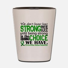 Mitochondrial Disease HowStrongWeAre Shot Glass