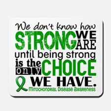 Mitochondrial Disease HowStrongWeAre Mousepad