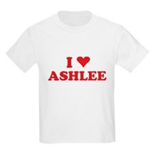 I LOVE ASHLEE T-Shirt
