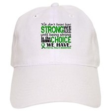 Mental Health HowStrongWeAre Baseball Cap