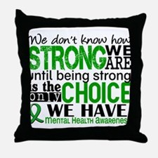 Mental Health HowStrongWeAre Throw Pillow