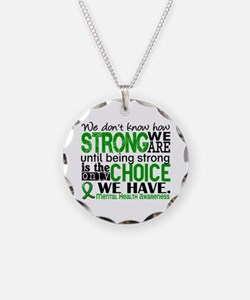 Mental Health HowStrongWeAre Necklace