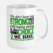Mental Health HowStrongWeAre Large Mug