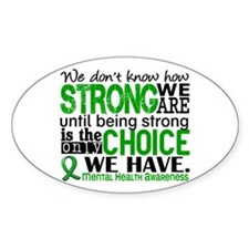 Mental Health HowStrongWeAre Bumper Stickers