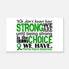 Mental Health HowStrongWeAre Rectangle Car Magnet