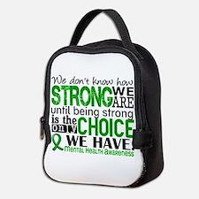 Mental Health HowStrongWeAre Neoprene Lunch Bag