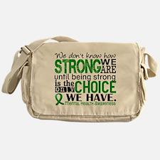 Mental Health HowStrongWeAre Messenger Bag