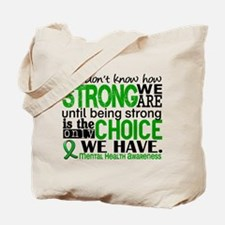 Mental Health HowStrongWeAre Tote Bag