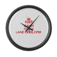 Keep calm I'm the Land Developer Large Wall Clock