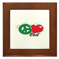 PEACE LOVE GOD Framed Tile