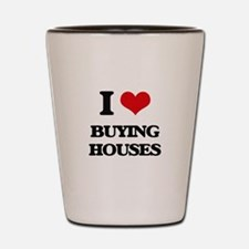 buying houses Shot Glass