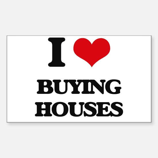 buying houses Decal
