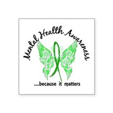 "Mental Health Butterfly 6.1 Square Sticker 3"" x 3"""