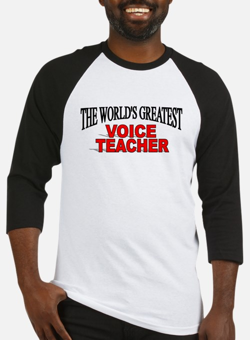 """The World's Greatest Voice Teacher"" Baseball Jers"