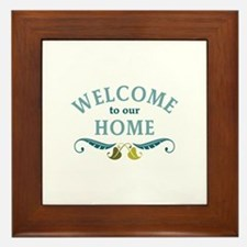 Welcome to Our Home Framed Tile
