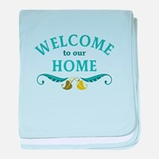 Welcome to Our Home baby blanket