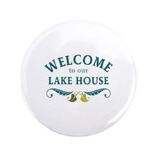 "Welcome Lake House 3.5"" Button"