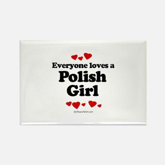 Everyone loves a Polish girl Rectangle Magnet