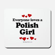 Everyone loves a Polish girl Mousepad