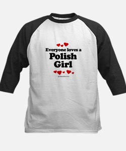 Everyone loves a Polish girl Tee