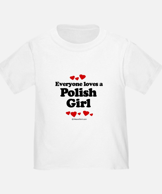 Everyone loves a Polish girl T