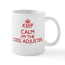 Keep calm I'm the Loss Adjuster Mugs
