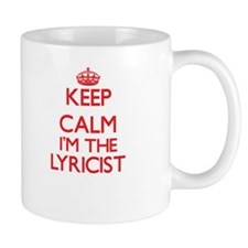 Keep calm I'm the Lyricist Mugs