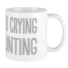 No Crying In Mug