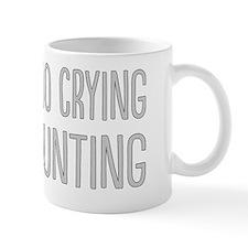 No Crying In Mug