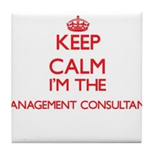 Keep calm I'm the Management Consulta Tile Coaster