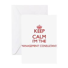 Keep calm I'm the Management Consul Greeting Cards