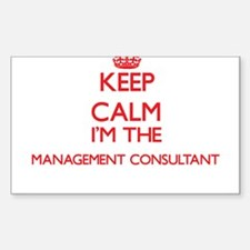 Keep calm I'm the Management Consultant Decal