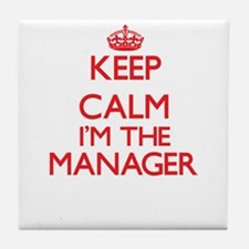 Keep calm I'm the Manager Tile Coaster