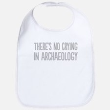 No Crying In Archaeology Bib