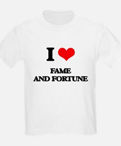 fame and fortune T-Shirt