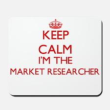 Keep calm I'm the Market Researcher Mousepad