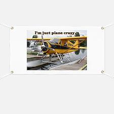 I'm just plane crazy: Beaver float plane, A Banner