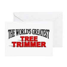 """The World's Greatest Tree Trimmer"" Greeting Cards"
