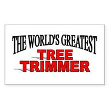 """The World's Greatest Tree Trimmer"" Decal"