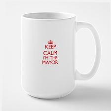 Keep calm I'm the Mayor Mugs