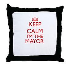 Keep calm I'm the Mayor Throw Pillow