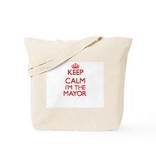 Keep calm I'm the Mayor Tote Bag