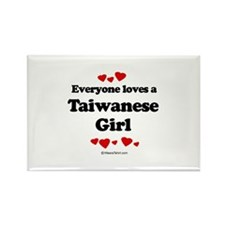 Everyone loves a Taiwanese girl Rectangle Magnet (