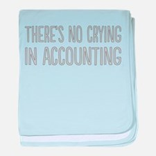 No Crying In Accounting baby blanket