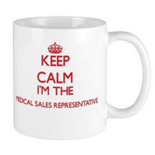 Keep calm I'm the Medical Sales Representativ Mugs