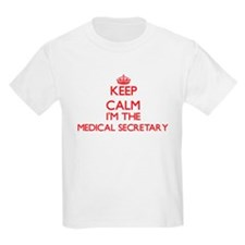 Keep calm I'm the Medical Secretary T-Shirt