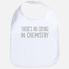 No Crying In Chemistry Bib