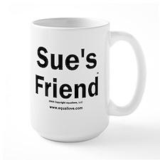 Sue's Friend(TM) Mug